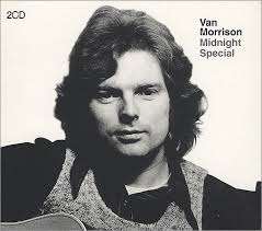 "HAPPY BIRTHDAY 1945 Van Morrison, Irish singer, songwriter, (""Brown-Eyed Girl\"")"