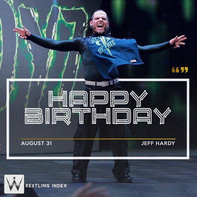 Happy Birthday to the Charismatic Enigma JEFF HARDY..