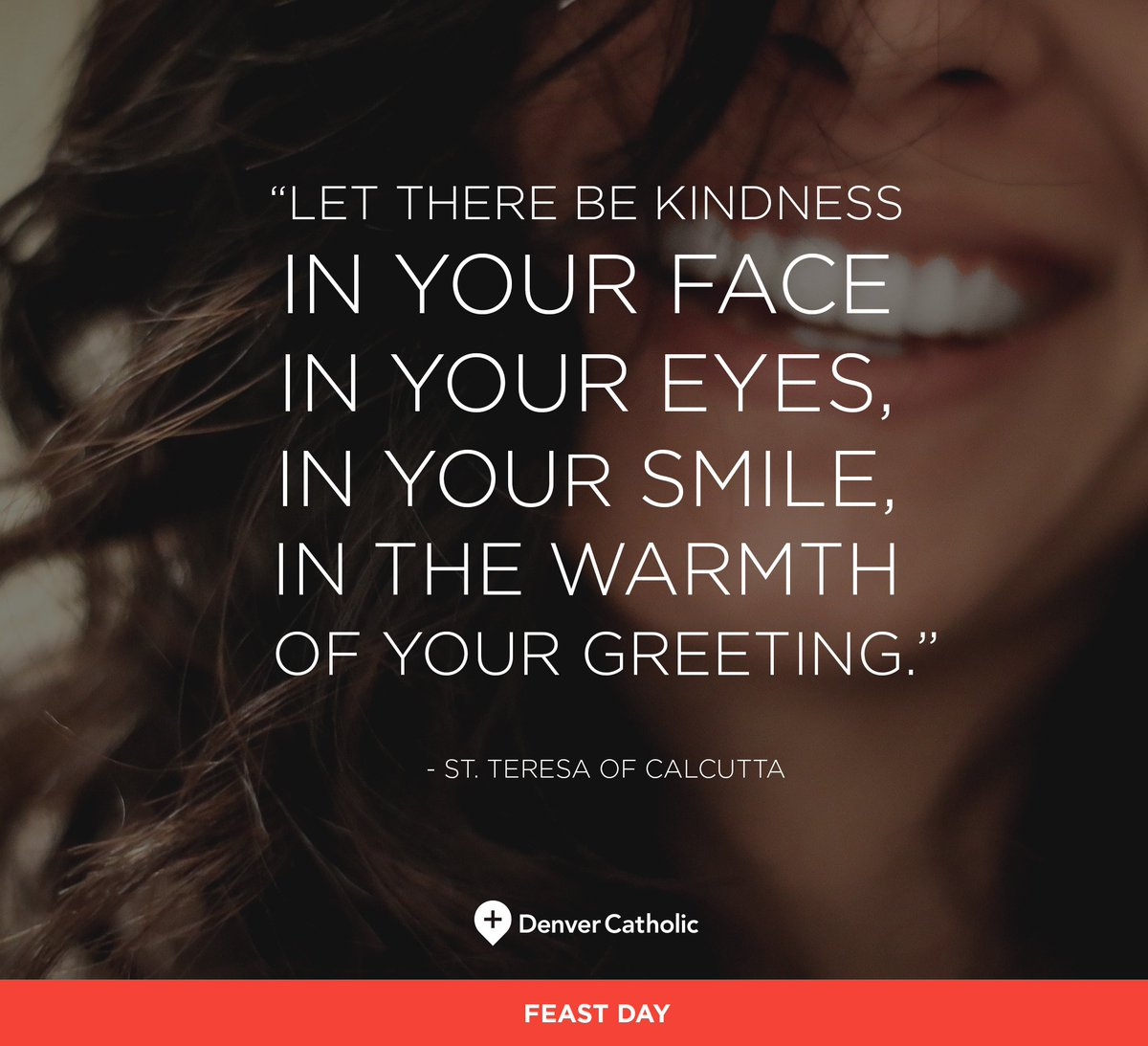 Denver Catholic On Twitter Let There Be Kindness In Your Face In