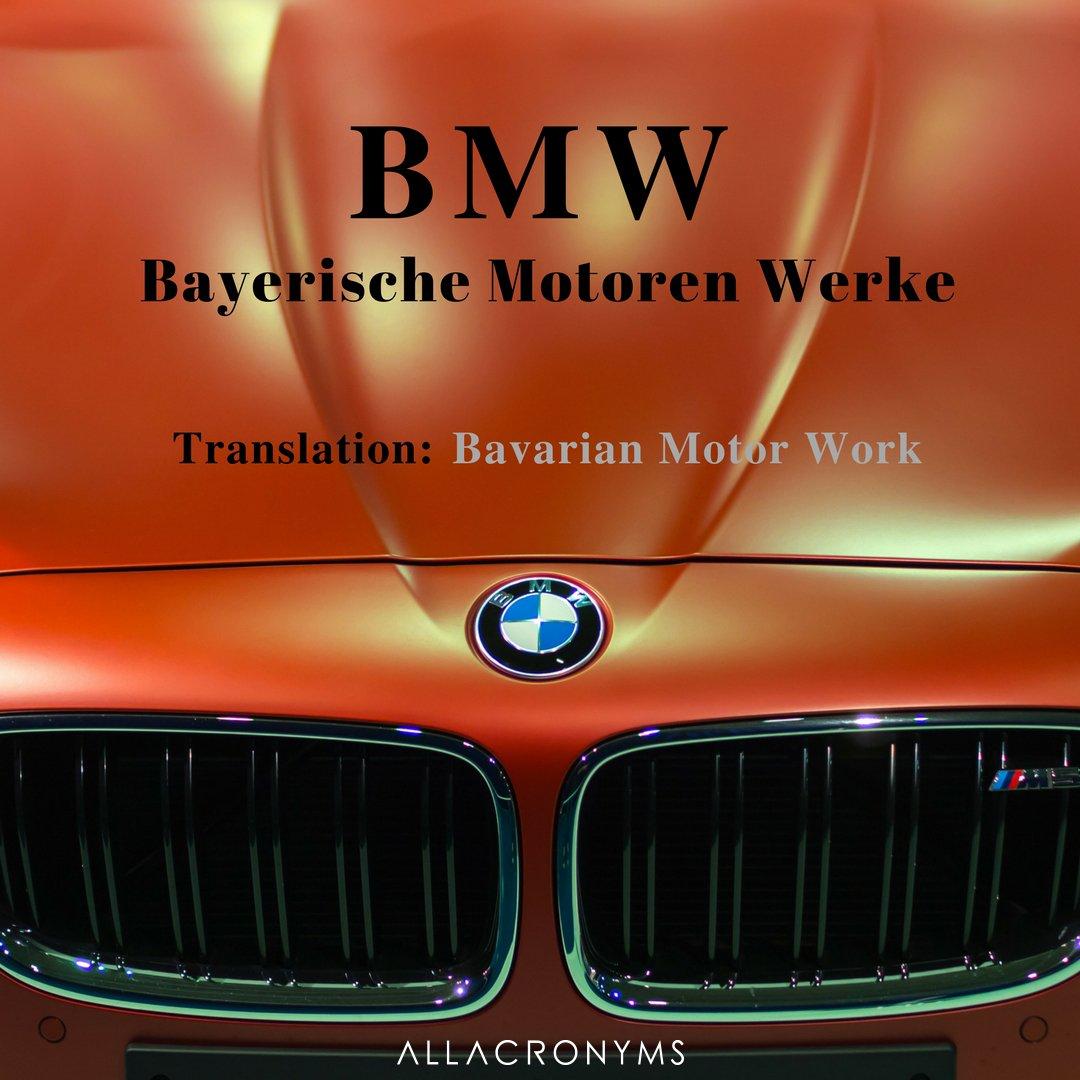 All Acronyms On Twitter Famous Brand Acronym Bmw Bayerische Motoren Werke By Https T Co Aphfmchae4 Acronyms Abbreviation Bmw