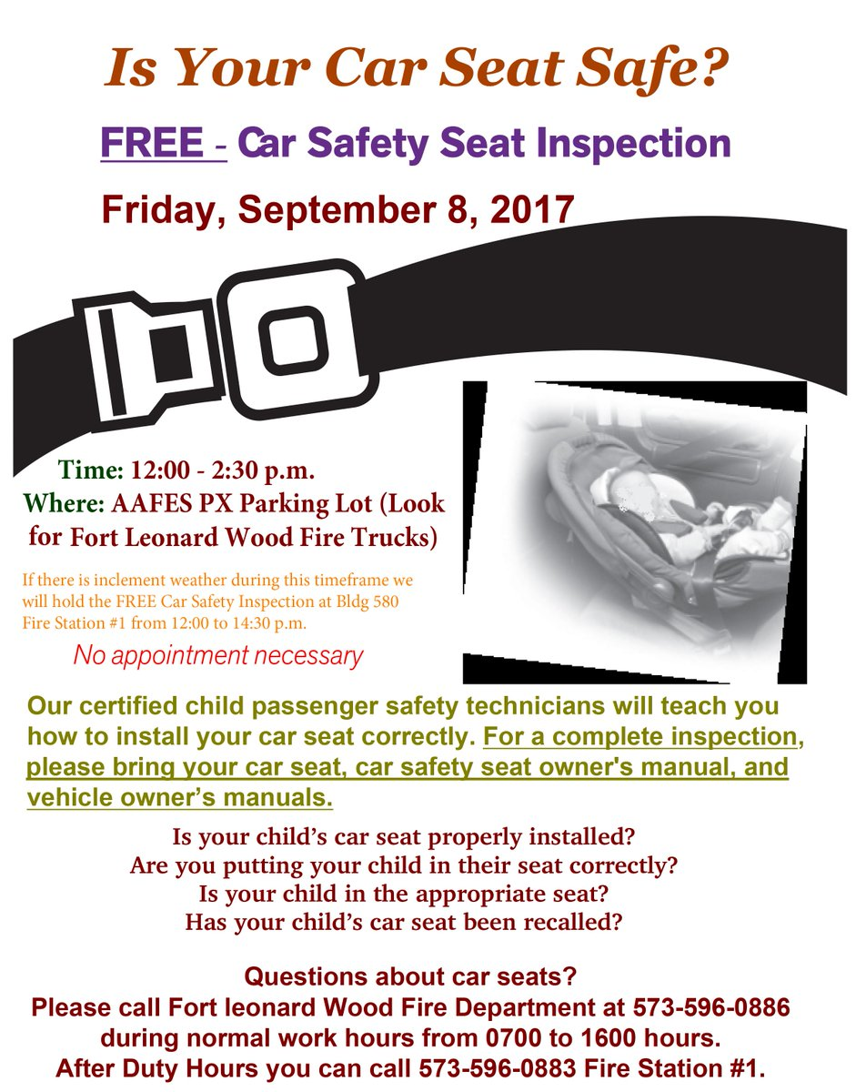 Fort Leonard Wood On Twitter FortLeonardWoods Fire Department Is Holding A Car Seat Inspection Sept 8 From Noon 230 Pm At The PX Parking Lot