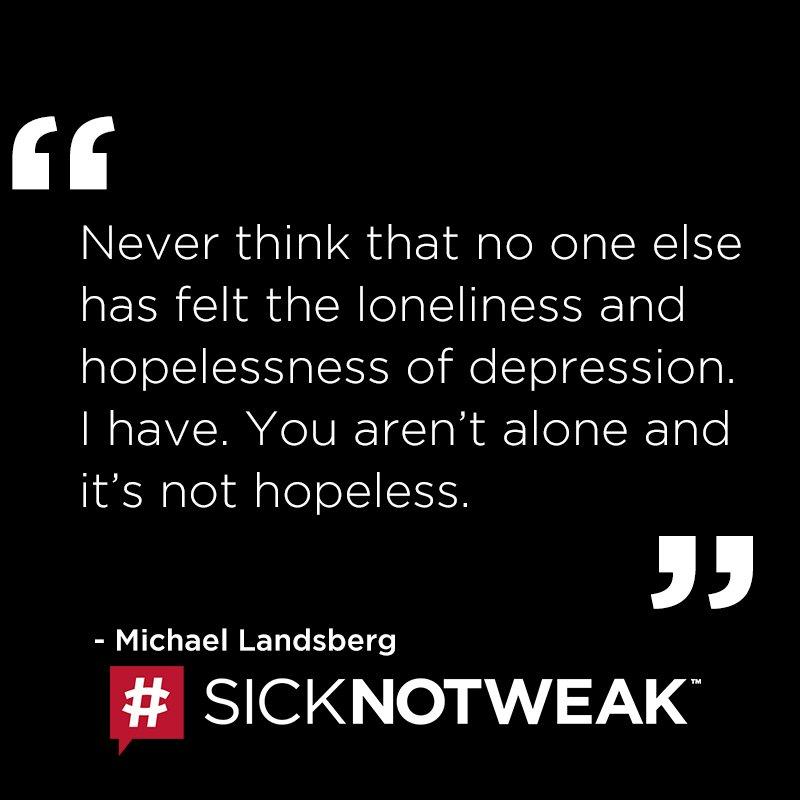 We understand, we've been there. #SickNotWeak