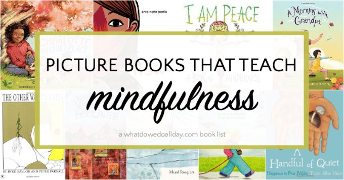 Picture Books That Teach Mindfulness https://t.co/OXSVqy95zp via @momandkiddo https://t.co/qGM141Z77P