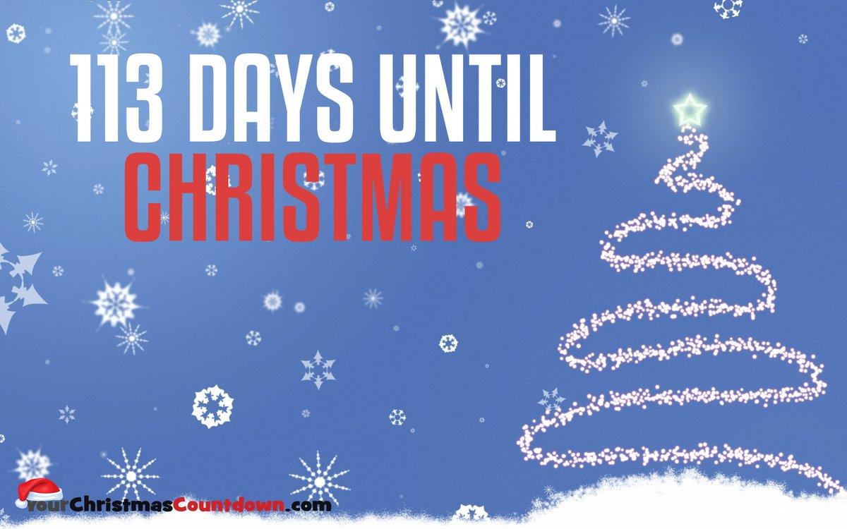 your christmas countdown on twitter 113 days until christmas httpstco08kjvawqc2 lovechristmas festive love happytimes