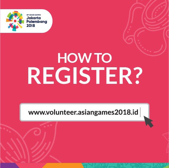 DJ rfqKVYAE PWT - Register Volunteer Asian Games 2018