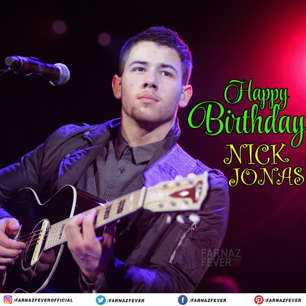 Wishing the pop-star Nick Jonas a very Happy Birthday.