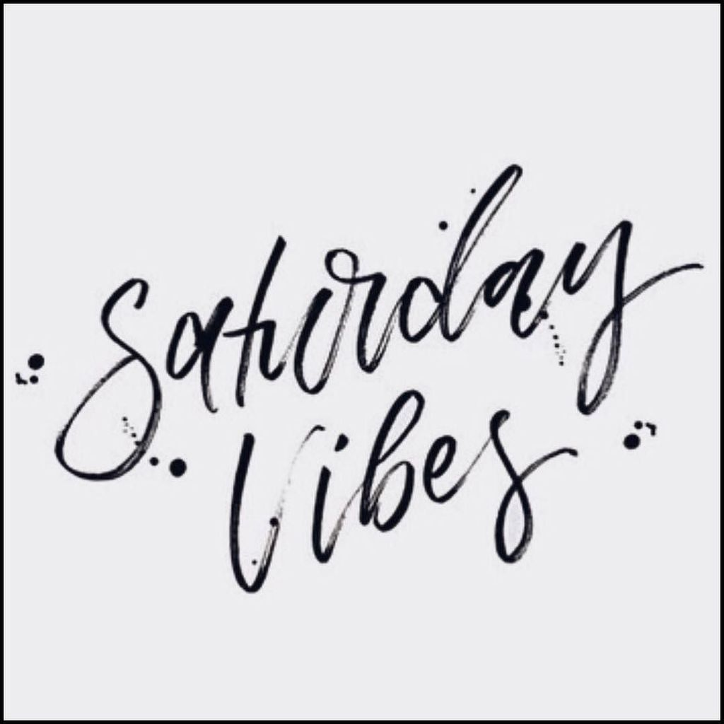 Image result for saturday vibes pic