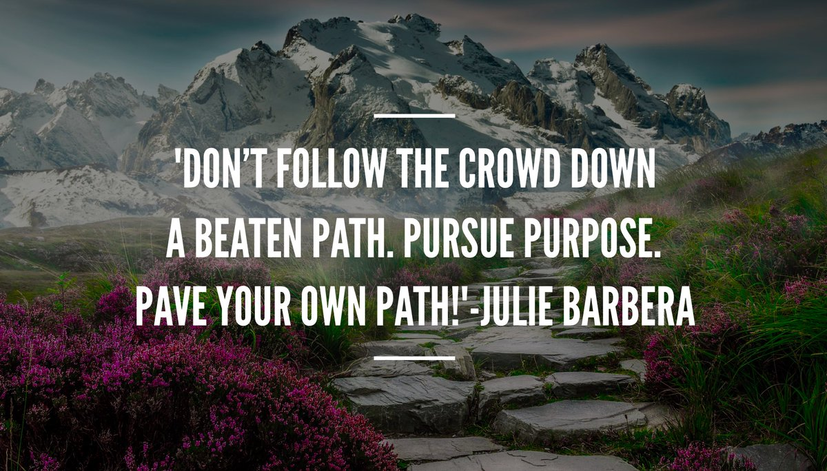 &#39;#MakeAWay Don&#39;t follow the crowd down a beaten path. Pursue purpose. Pave your own path!&#39; #ThinkBIGSundayWithMarsha #leadership #direction <br>http://pic.twitter.com/t6MdRn5ihX