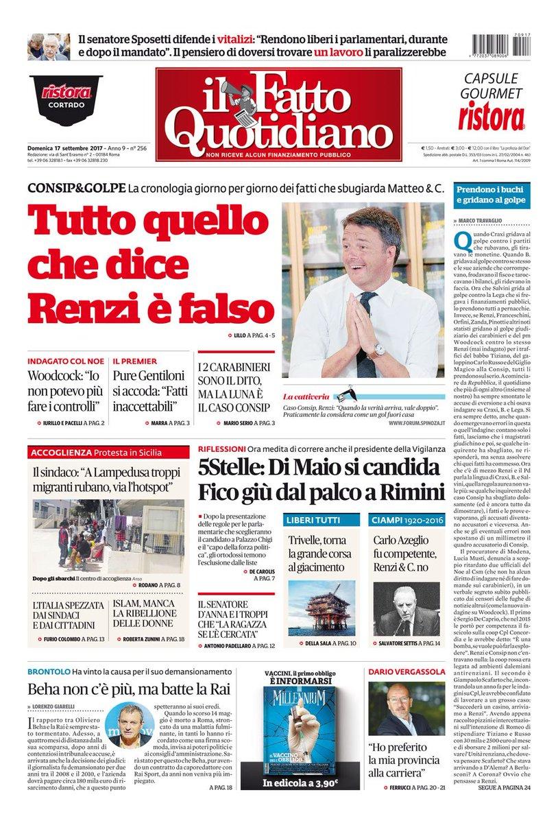 #Consip & golpe. Tutto quello che dice Renzi è falso  https://t.co/wUFMYo75qv #FATTOQUOTIDIANO #edicola #17settembre