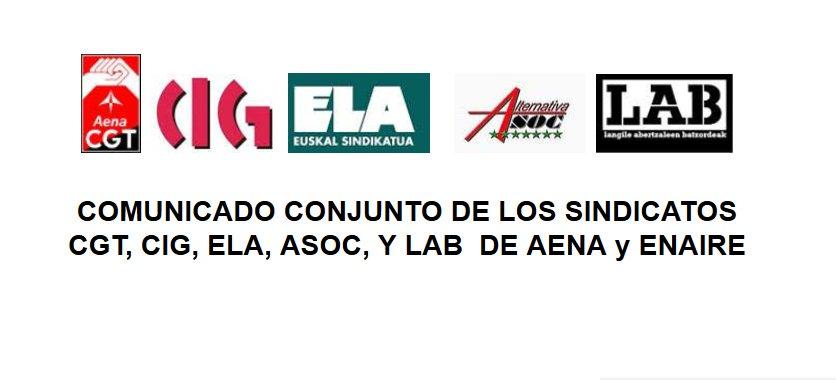 Comunicado Conjunto De Los Sindicatos CGT, CIG, ELA, ASOC, Y LAB De Aena y ENAIRE