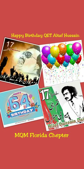 Happy 64th birthday MQM Q.T Altaf Hussain Bhai from MQM USA Florida.