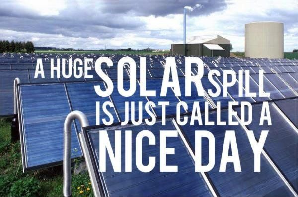 A huge #Solar spill is just called a nice day. RT if its time to embrace the power of the sun.  #NoKXL #StopKM #cdnpoli #Renewables<br>http://pic.twitter.com/Nv5xCYgnae