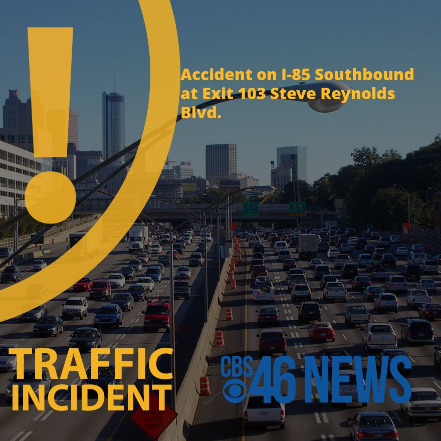 NEW: I-85 S/B: accident at Exit 103 Steve Reynolds Blvd. Expected clear by 06:46 PM.   #ATLTraffic https://t.co/oQjADXCxv2