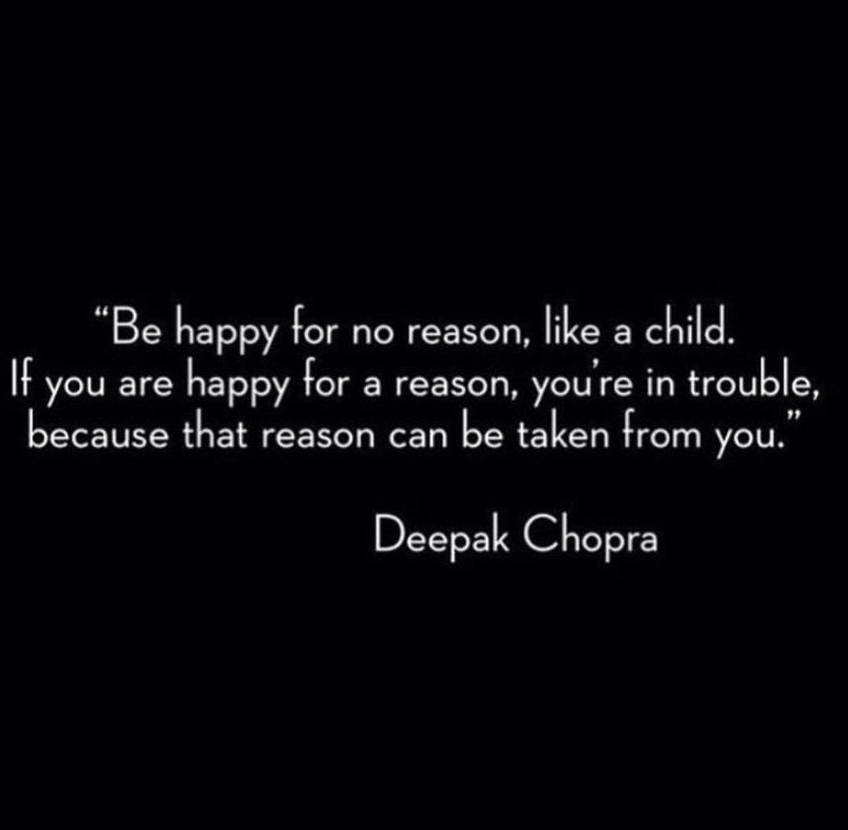 Be happy for no reason, like a child... #deepakchopra #innerpeace #love #lovelife #happy<br>http://pic.twitter.com/PqxzuXKVxe