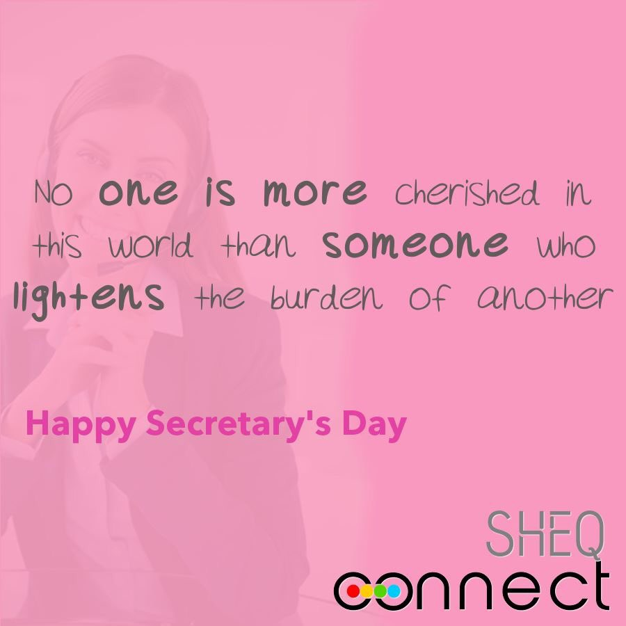 """Thank You Quotes For Administrative Professionals Day: SHEQ Connect On Twitter: """"Happy Secretary's Day! Thank You"""