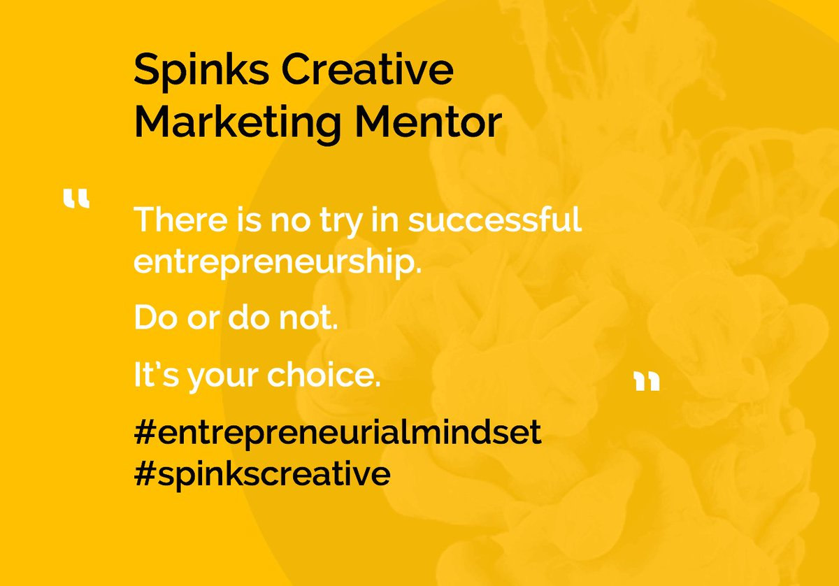 There is no try in successful entrepreneurship.  Do or do not - it's your choice.  #entrepreneurialmindset #spinkscreative #marketingmentor <br>http://pic.twitter.com/d7ChMvOI5h