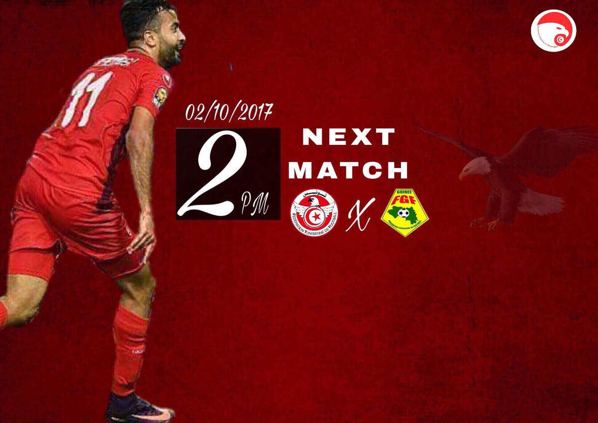 Next match   2/10/2017 (2pm)#Tunisie vs #guinee  <br>http://pic.twitter.com/E5AoZg5P7N