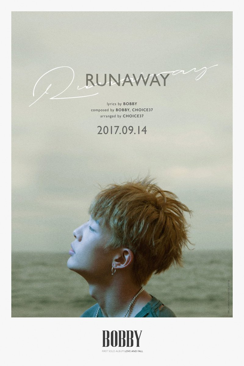7d8971b53 BOBBY - LOVE AND FALL  RUNAWAY   originally posted by