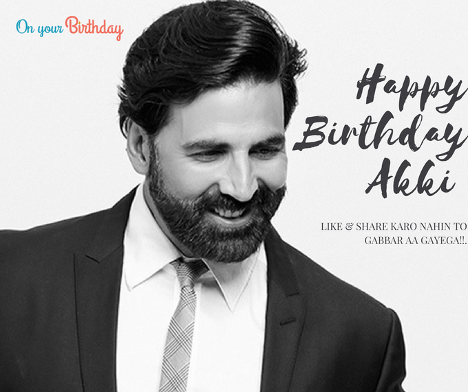 "Happy Birthday   ""LOVE YOU AKSHAY KUMAR\"""