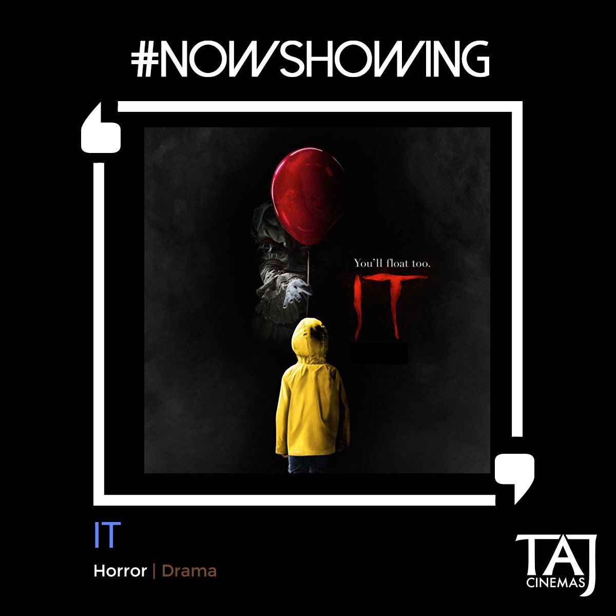 #NowShowing  #Drama | #Horror  Good luck getting home before curfew. The movie #IT is Now Showing at TAJ Cinemas. #TAJCinemas #Movies #Jo https://t.co/GgEPlyzYCm