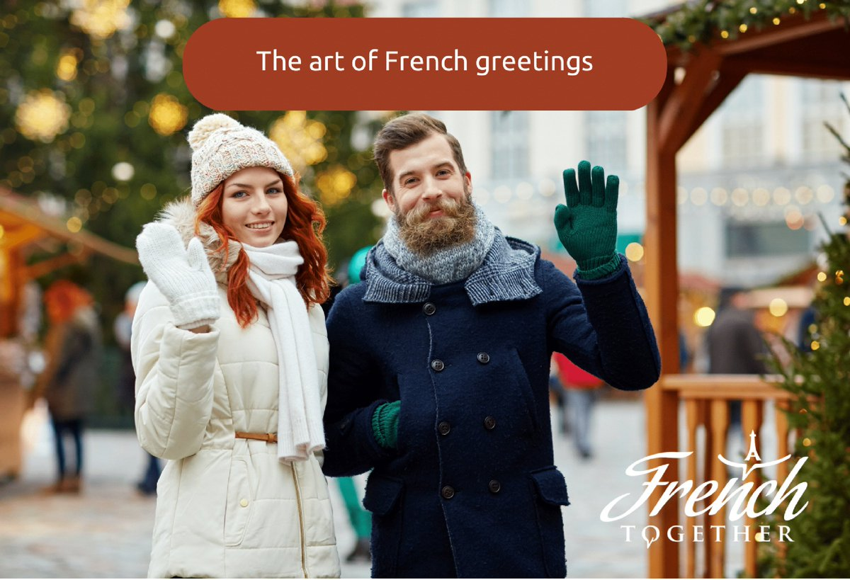 French Together On Twitter 8 French Greeting Words Thatll Help