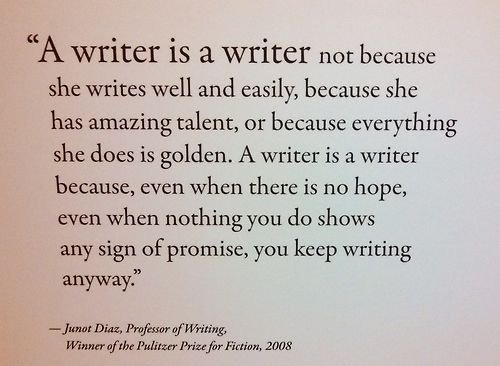 A #writer is a writer not because...