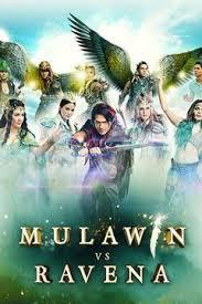 Mulawin vs Ravena -  (2017)