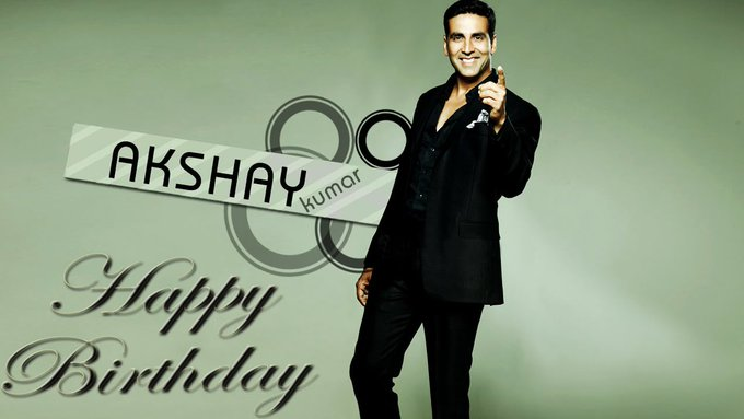 Happy Birthday Akshay Kumar sir You Are Real King of Bollywood