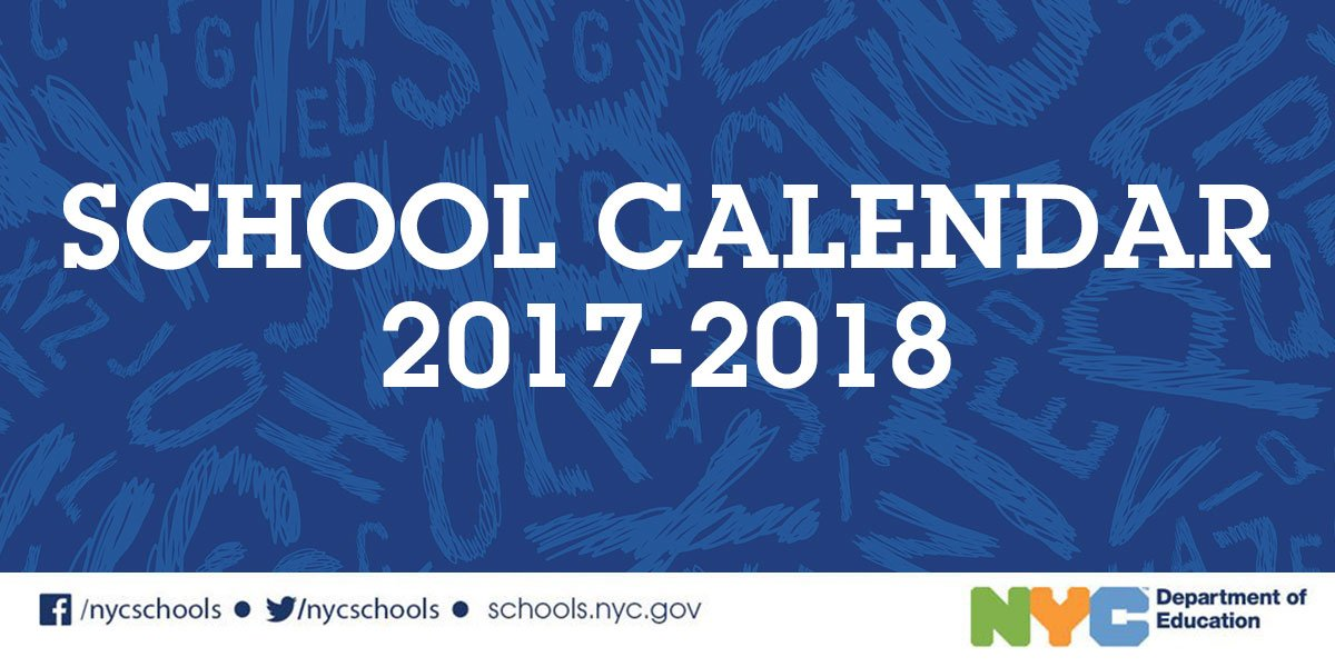 Nyc Public Schools On Twitter 2017 18 School Calendar Is Available