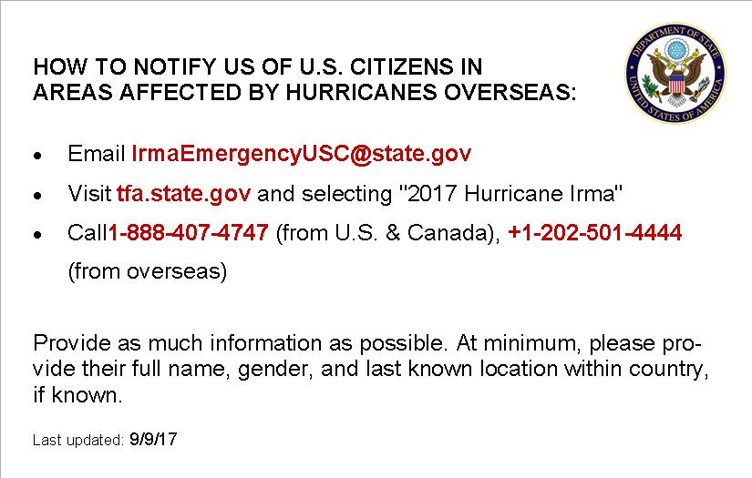 Continue to notify us of US citizens overseas impacted by #HurricaneIrma & #HurricaneJose. https://t.co/EuIpTB144z https://t.co/7qnsRKclte
