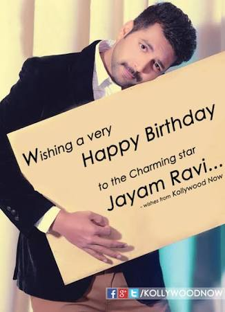 Happy birthday jayam ravi..... be happy with good health and success always...