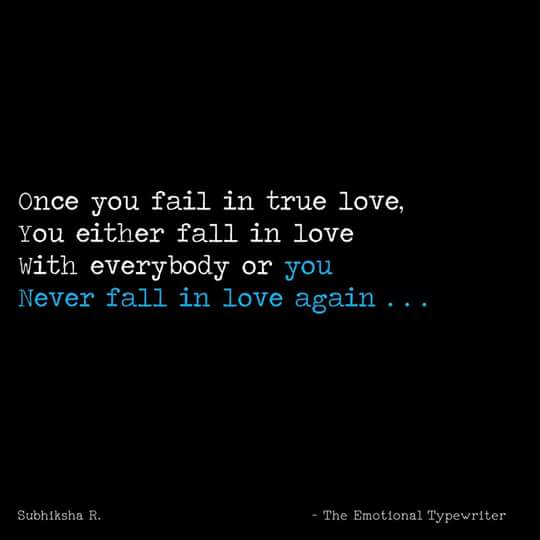 Emotionaltypewriter On Twitter Never Fall In Love Again
