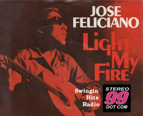 "HAPPY BIRTHDAY to Jose Feliciano, an American original. His take on ""Light My fire\"" was just inspired."