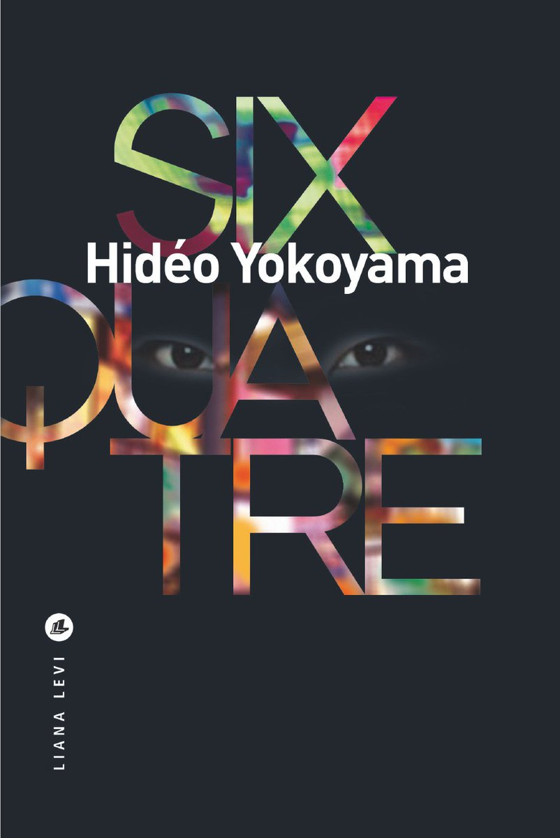 Six-quatre (2017) - Hideo Yokoyama