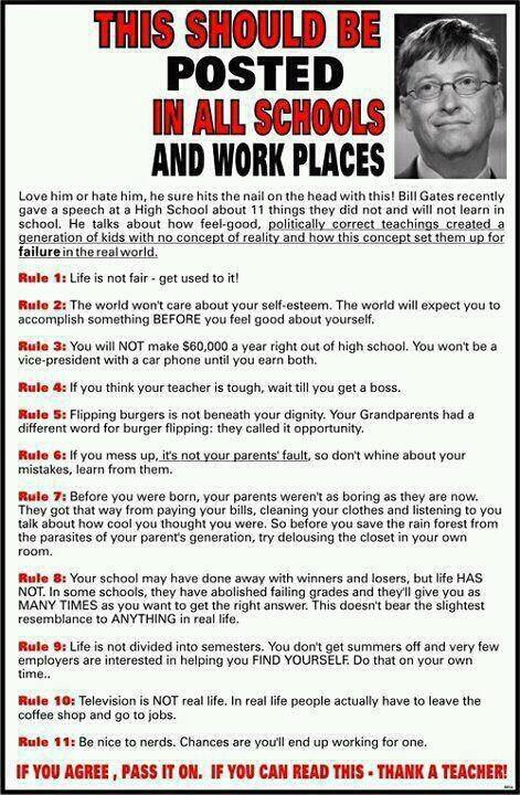 Wise words from Bill Gates about life - some may find uncomfortable. If that's you - read Rule No 1