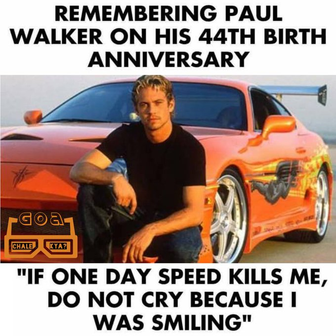 Happy birthday Paul Walker.