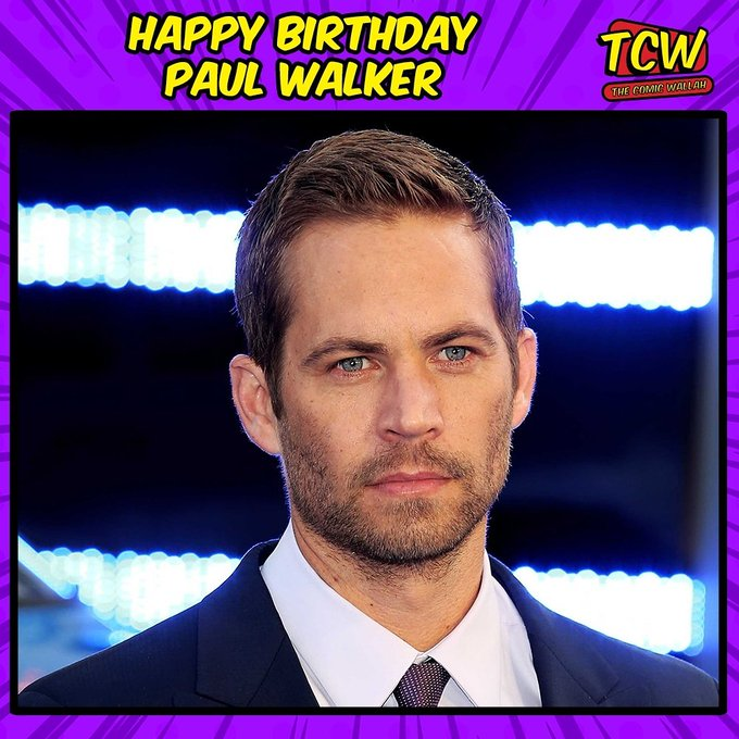 Happy Birthday Paul Walker. We miss you!