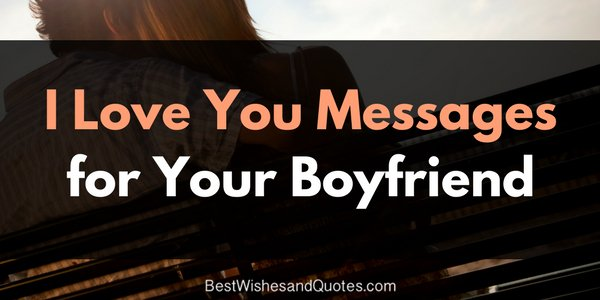 Quotes for boyfriend