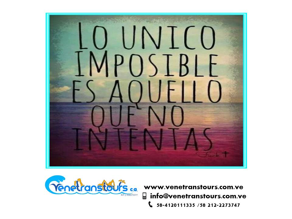 Venetranstours On Twitter Frases Motivacion Optimismo