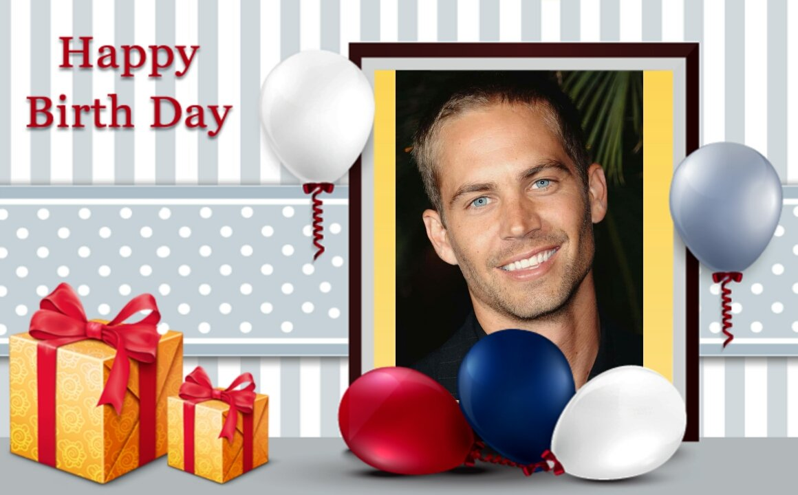 Happy Bday Paul Walker  You will always be Miss and Love From your Family, Friends, and Fans...