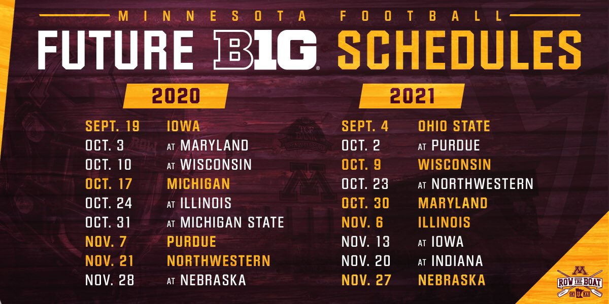 Purdue Football Schedule 2020.Minnesota Football On Twitter Hey There 2020 And 2021 Big