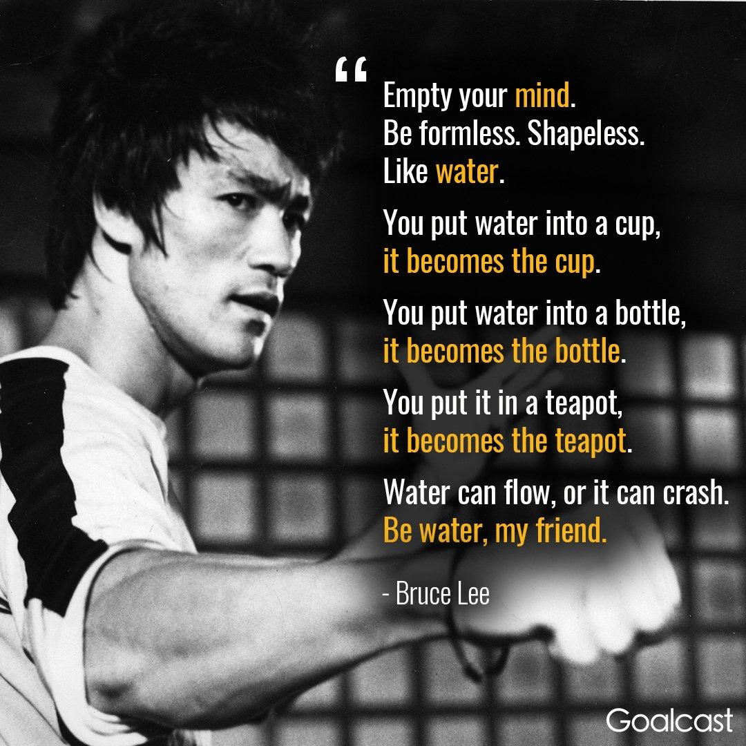 """Goalcast on Twitter: """"""""Be water, my friend."""" - Bruce Lee # ..."""