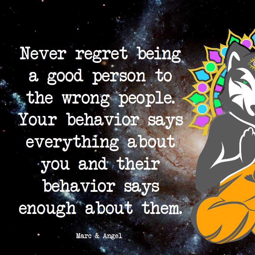 Aware Wolf On Twitter Never Regret Being A Good Person