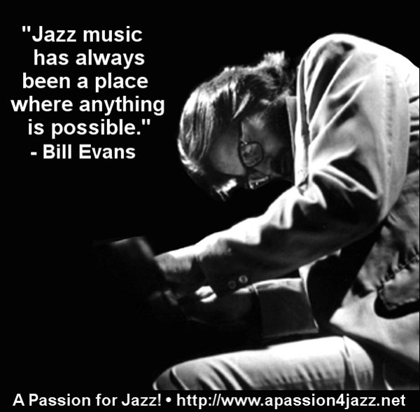 &quot;#Jazz music has always been a place where anything is possible.&quot; - #BillEvans @BillEvansEstate #wednesdaywisdom #jazz<br>http://pic.twitter.com/ZWwmAdGN22