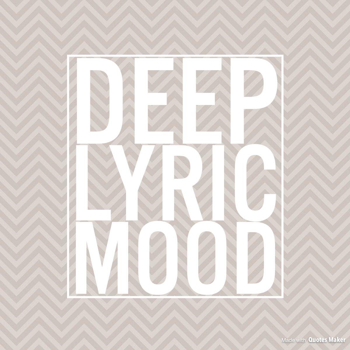 Deep Lyric Mood Deeplyricmood Twitter