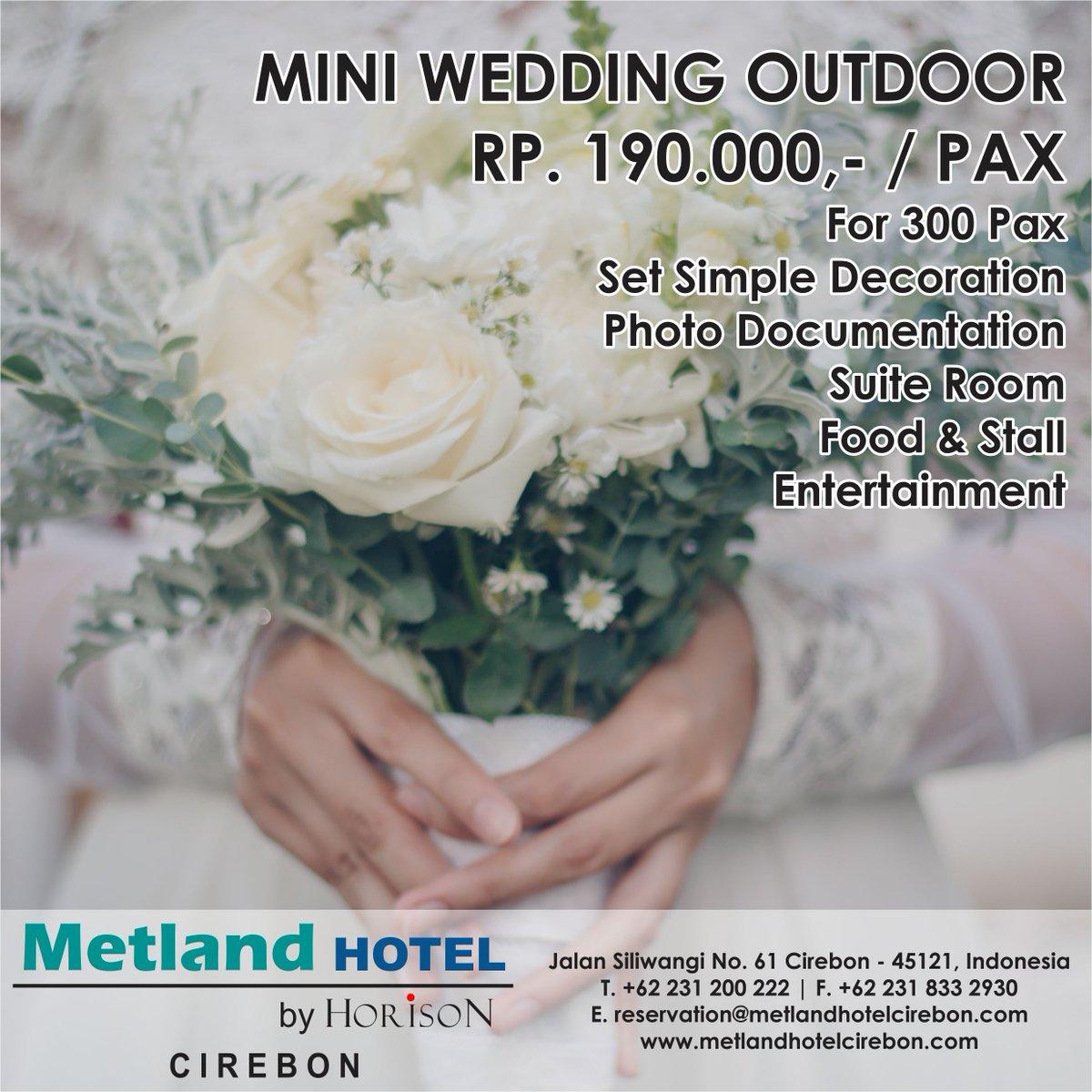 Metlandhotel Cirebon Ar Twitter Berencana Melaksanakan Wedding Garden Party Metland Hotel Cirebon By Horison Menyediakan Berbagi Paket Sesuai Dengan Kebutuhan Anda Https T Co Mvik1nfpqw