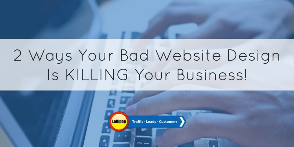 2 Ways Your Bad #WebsiteDesignIs Killing Your Business!  http:// hubs.ly/H07_b9F0  &nbsp;   via @LollipopLocal #business<br>http://pic.twitter.com/VWBbQVnFex