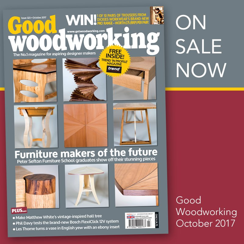 Get Woodworking On Twitter Good Woodworking October 2017 Is Out