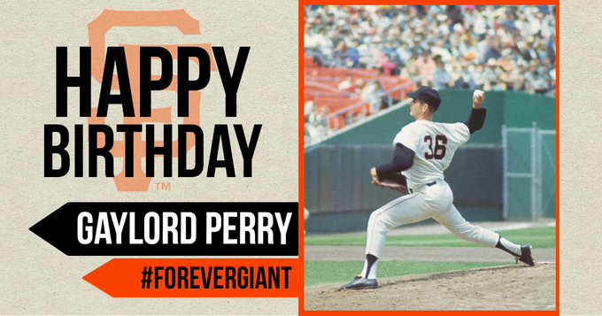 Happy Birthday to Gaylord Perry!