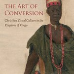 Congratulations Cécile Fromont! THE ART OF CONVERSION won @ACASAonline Rubin Outstanding Publication Award, Arts Council African Studies